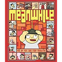 Meanwhile: Pick Any Path. 3,856 Story Possibilities. (Top Ten Great Graphic Novels for Teens)