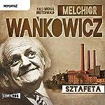 Sztafeta | Melchior Wakowiczn