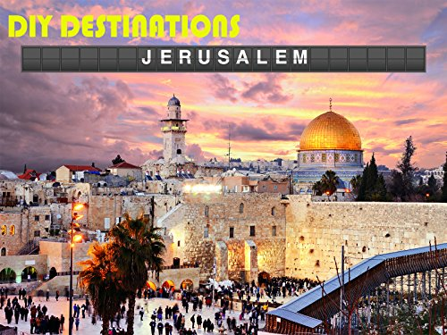 DIY Destinations - Jerusalem