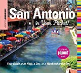 Insiders Guide: San Antonio in Your Pocket: Your Guide To An Hour, A Day, Or A Weekend In The City (Insiders Guide Series)