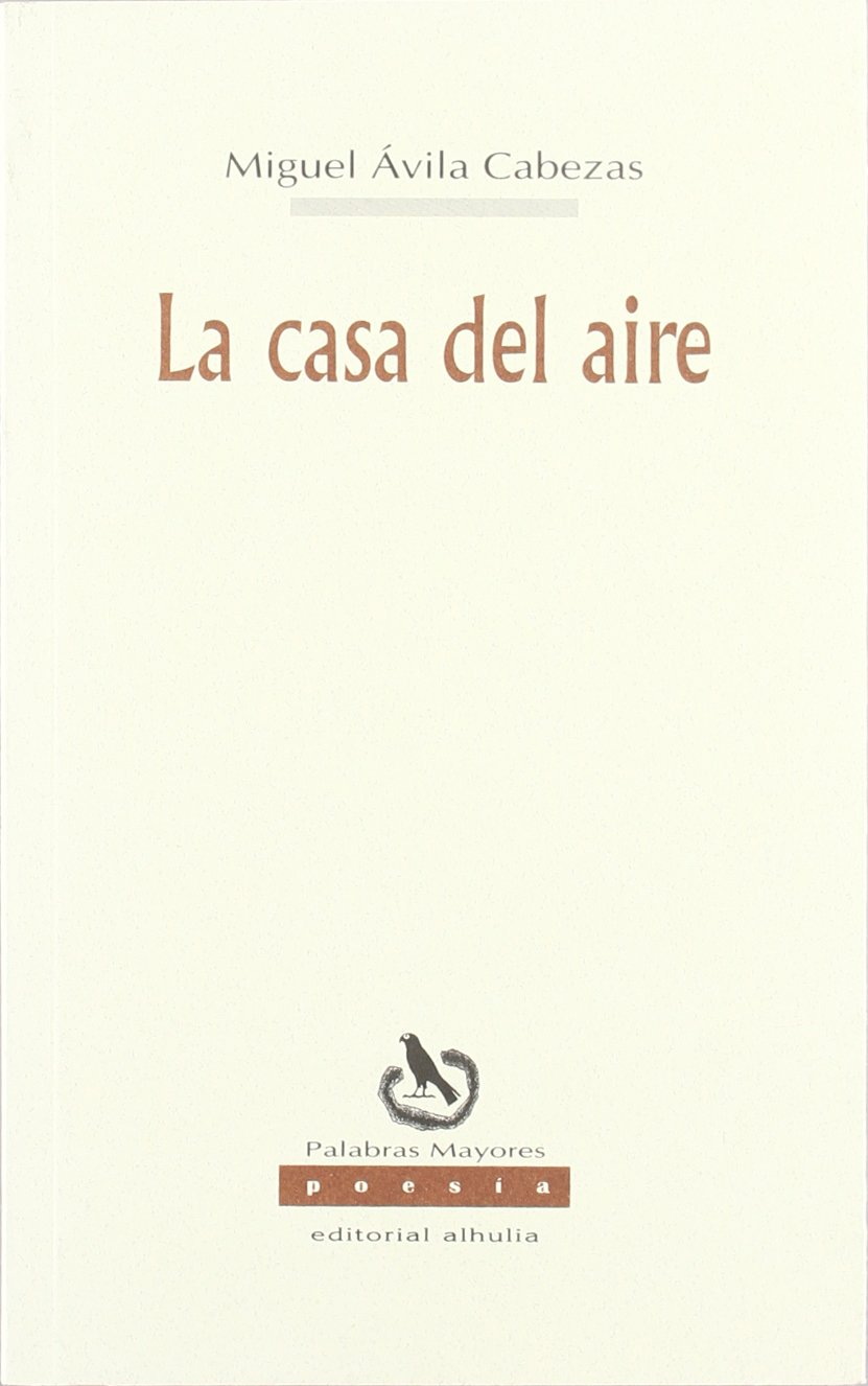 Read Online La Casa Del Aire/ the House of the Air (Palabras Mayores) (Spanish Edition) pdf epub