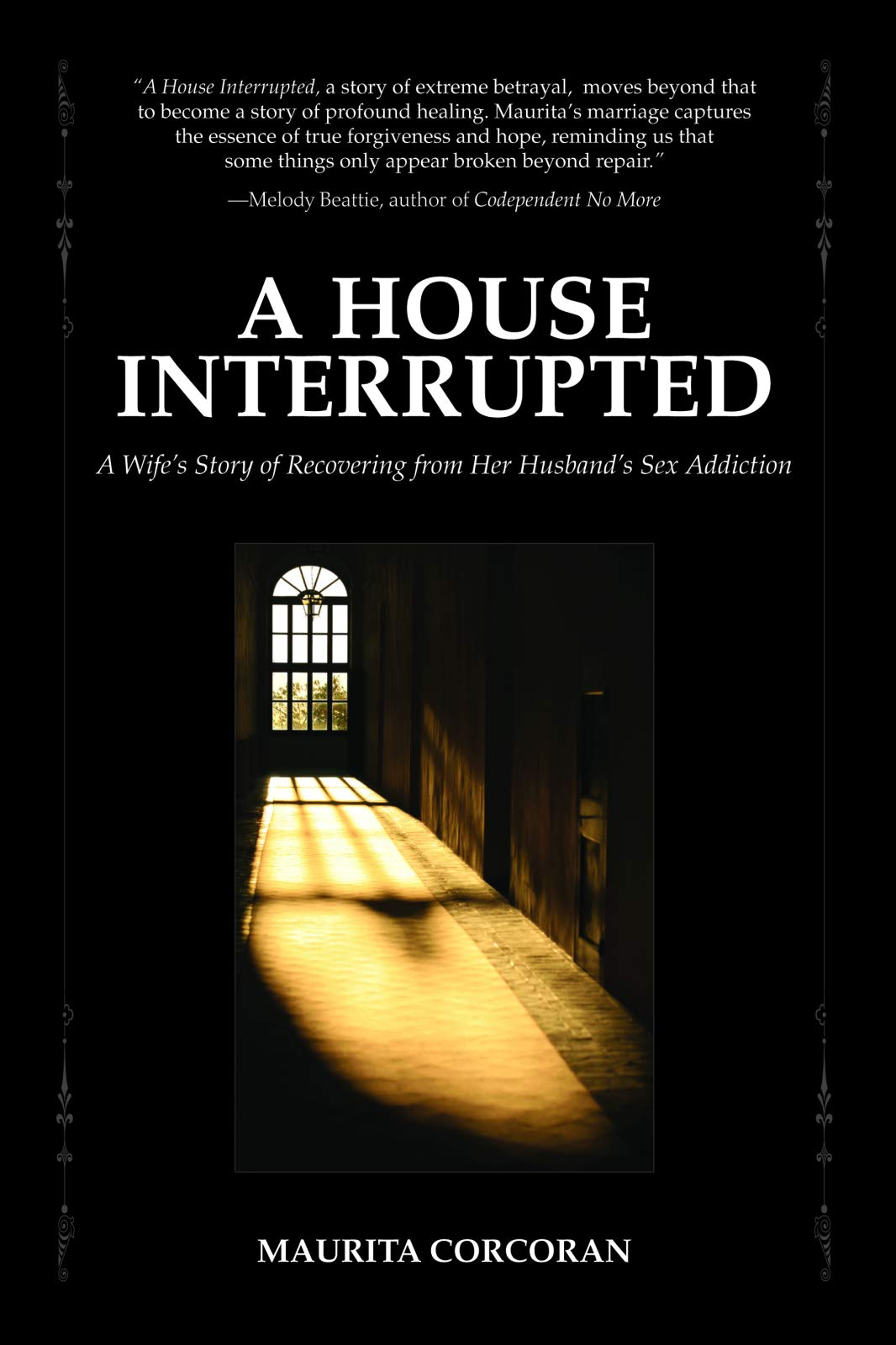 A House Interrupted: A Wife's Story of Recovering