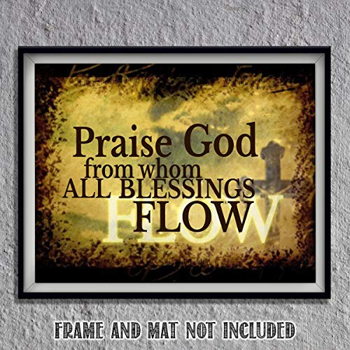 """""""Praise God From Whom All Blessings Flow"""" New Doxology- Spiritual Wall Art- 8x10-Modern Typography Print-Ready To Frame- Home Décor- Church Décor-Christian Gifts. Great Reminder To Praise- Psalm 148."""