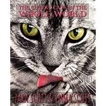 The Cutest Cats In The Whole World: Cutesy Cats & Kittens Photobook For Children and Babies (Adorable Animals volume 1)