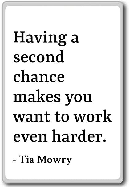 Amazon.com: Having a second chance makes you want to work ...
