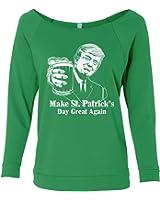 Threadrock Women's Trump Make St Patrick's Day Great Again Raw-Edge Raglan Shirt