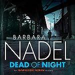 Dead of Night: Inspector Ikmen Mystery, Book 14   Barbara Nadel