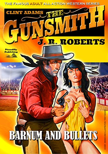 Giant Gunsmith 5: Barnum and Bullets (Clint Adams,The Gunsmith)