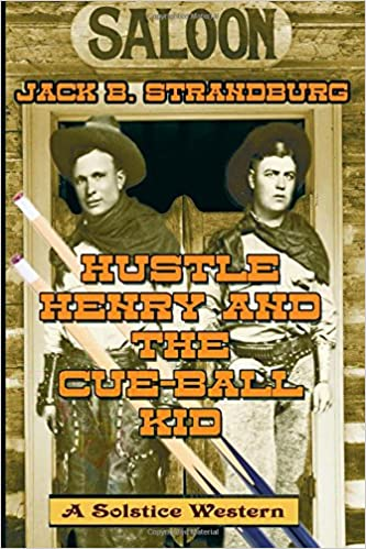 Hustle Henry And The Cue-Ball Kid