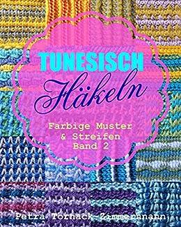 tunesisch hkeln band 2 farbige muster streifen tunesische hkelmuster german - Muster Hakeln