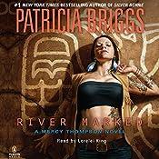 River Marked: Mercy Thompson, Book 6 | Patricia Briggs