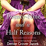 Twenty-Nine and a Half Reasons: Rose Gardner Mystery #2 | Denise Grover Swank