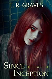 Since Inception (Vanishing Book 1)