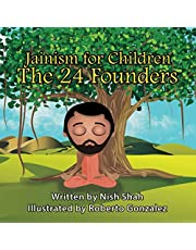 Jainism For Children: The 24 Founders