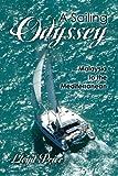 A Sailing Odyssey-Malaysia to the Mediterranean: (b/w)