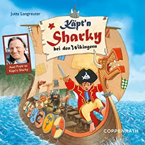 Käpt'n Sharky bei den Wikingern Hörspiel