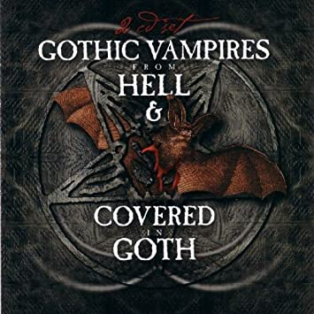 Gothic Vampires From Hell Covered Goth