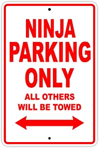 """KAWASAKI NINJA Parking Parking Only All Others Will Be Towed Motorcycle Bike Super Bike Scooter Novelty Garage Aluminum 12""""x18"""" Sign Plate"""