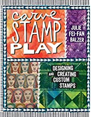 Carve, Stamp, Play: Designing and Creating Custom Stamps