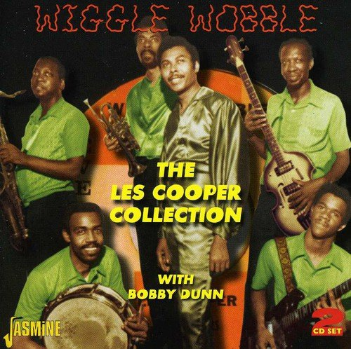 Wiggle Wobble - The Les Cooper Whip-round With Bobby Dunn [ORIGINAL RECORDINGS REMASTERED] 2CD SET