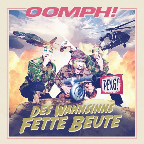 Oomph!: Des Wahnsinns Fette Beute (Audio CD)