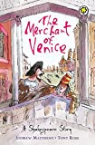 Image of The Merchant of Venice. Retold by Andrew Matthews (Shakespeare Story)