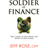 Soldier of Finance: Take Charge of Your Money and Invest in Your Future