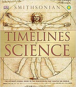 Amazon.com: Timelines of Science (Dk Smithsonian) (9781465442475 ...