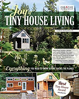 Book Cover: The Joy of Tiny House Living: Everything You Need to Know Before Taking the Plunge