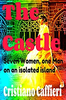The Castle by [Caffieri, Cristiano]