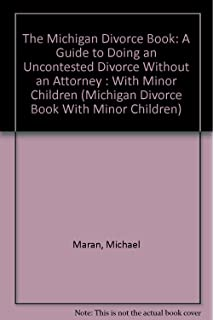 Michigan divorce book a guide to doing an uncontested divorce the michigan divorce book a guide to doing an uncontested divorce without an attorney solutioingenieria Images