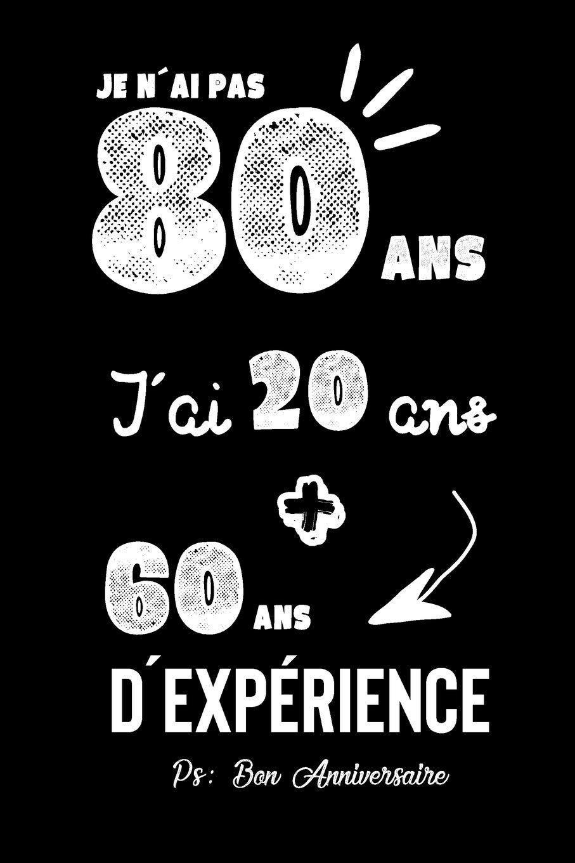 Idée Cadeau 80 Ans Joyeux Anniversaire Humour: CarDe Notes, Idée Cadeau Pour