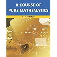 A Course of Pure Mathematics: 2021 New Edition