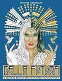 Bella Futura: A Coloring Book of Beauties