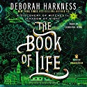 The Book of Life: All Souls, Book 3 | Livre audio Auteur(s) : Deborah Harkness Narrateur(s) : Jennifer Ikeda