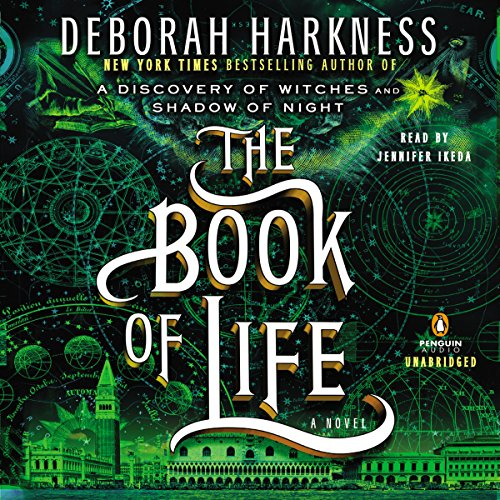 The Book of Life: All Souls, Book 3 (Best Paranormal Romance Audiobooks)