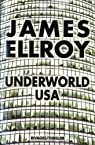 La trilogie Underworld USA, tome 3: Underworld USA par Ellroy
