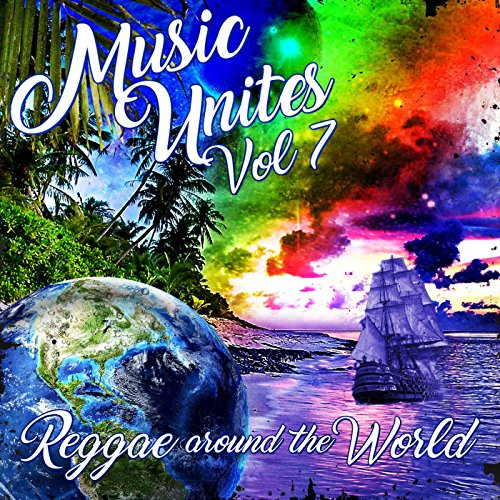Music Unites - Reggae Around t...