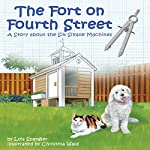 The Fort on Fourth Street: A Story About the Six Simple Machines   Lois Spangler