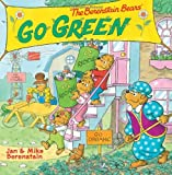 The Berenstain Bears Go Green, Jan Berenstain, Mike Berenstain, 0062075500