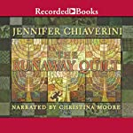 Runaway Quilt   Jennifer Chiaverini