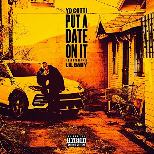 Put a Date On It [Explicit]