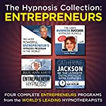 The Hypnosis Collection - Entrepreneurs: Four Complete Life-Changing Hypnosis Programs for Business Success |  Inspire3 Hypnosis