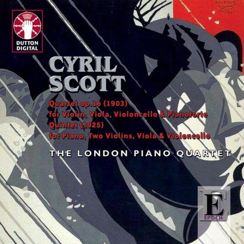Scott: Quartet Op. 16 for Violin, Viola, Cello & Piano - Quintet for Piano, Two Violins, Viola & Cel