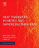 Heat Transport in Micro- and Nanoscale Thin Films (Micro and Nano Technologies)