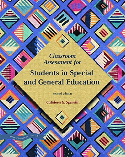 Classroom Assessment For Students In Special And General Education (2nd Edition)