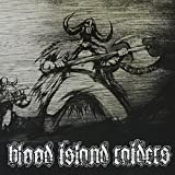 Blood Island Raiders by Blood Island Raiders
