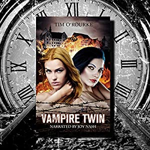 Vampire Twin, Kiera Hudson & Samantha Carter Audiobook