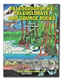Paleogeography, Paleoclimate, and Source Rocks, A. Y. Huc, 089181048X