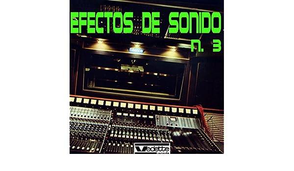 Efectos de Sonido No. 3 by Efectos de Sonido on Amazon Music - Amazon.com